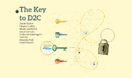 The Key to D2C