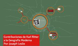 Copy of Contribuciones de Karl Ritter a la Geografía Moderna