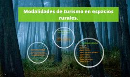 Modalidades de turismo en espacios rurales.