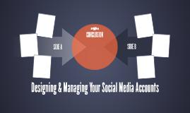 Designing & Managing Your Social Media Accounts