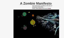 A Zombie Manifesto