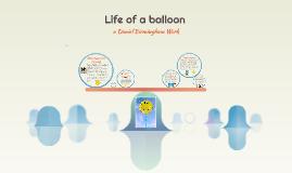 Life of a balloon