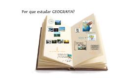 Copy of Por que estudar GEOGRAFIA? GEOGRAFIA 6º ANO