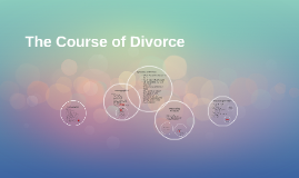 The Course of Divorce