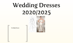 Wedding dresses 2020/2025
