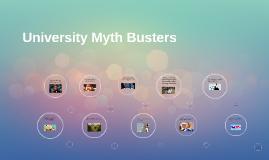 University Myth Busters