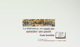 Copy of Projecte de Biblioteca (Escola Cossetània)