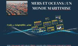 Copy of MERS ET OCEANS : UN MONDE MARITIMISE