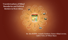 Transformations of Ritual Boundaries and Political Borders in West Africa