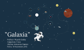 """Galaxia"""