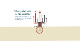 Estrategias para el Aprendizaje - Capítulo 5: Construcción de un Ambiente de Aprendizaje Independiente