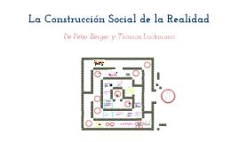 La Construcción Social De La Realidad - Berger y Luckmann