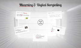 MLeaning & Digital Storytelling