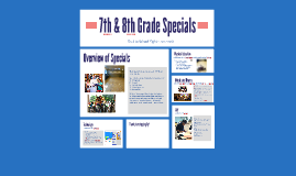 7th and 8th Grade Specials