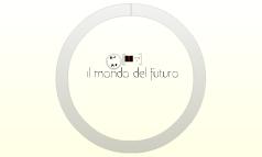 il mondo del futuro_1