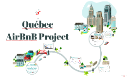 Quebec AirBnB Project