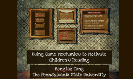 Learning Experience Through Gaming Mechanics and how the Experience Influences on Children's Reading Motivation in China and U.S.A.