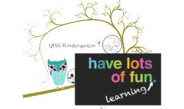 Copy of QISS Kindergarten