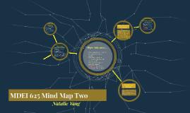 MDEI 625 MindMapping Two