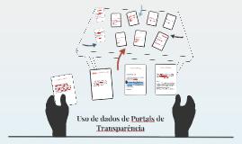 Uso de dados de Portais de Transparência