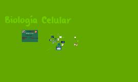 Copy of Biologia celular
