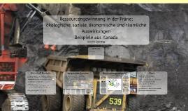 Ressourcengewinnung in der Prärie Kanadas