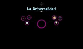 La Univesalidad