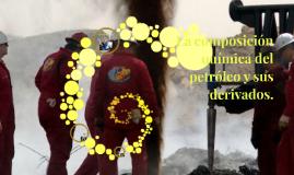 Copy of La composición química del petróleo y sus derivados.