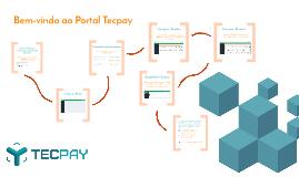 Copy of Boas Vindas ao Portal TecPay
