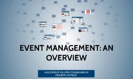 EVENT MANAGEMENT: AN OVERVIEW