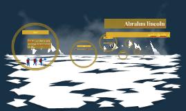Abrahm lincoln