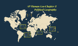 AP Human Geography Chapter 8: Political Geography