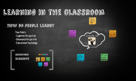 Learning in the classroom