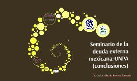 Seminario de la deuda externa mexicana-UNPA (conclusiones)