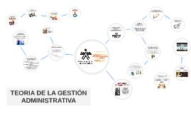 TEORIA DE LA GESTION ADMINISTRATIVA