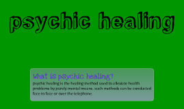 psychic healing and psychic mediumship