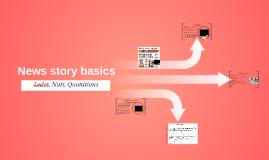 News story basics