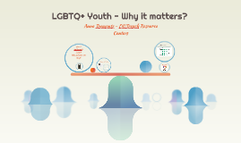 X-LGBTQ+ Youth - Why it matters?