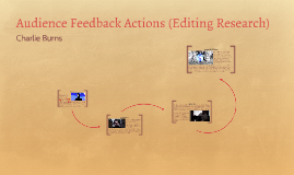 Audience Feedback Actions (editing research)