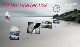 Copy of TO THE LIGHTHOUSE