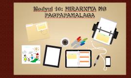 Modyul 10: HIRARKIYA NG PAGPAPAHALAGA