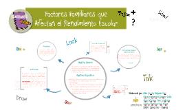 Factores Familiares que Afectan el Rendimiento Escolar