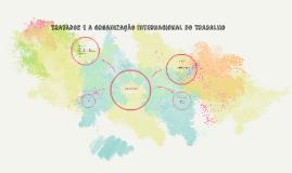 Tratados e a Organização Internacional do Trabalho