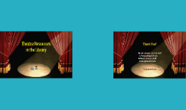 Musical Theatre and Theatre Resources in the Performing Arts Library