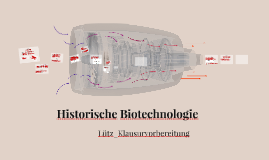 Historische Biotechnologie