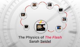 The Physics of The Flash