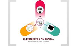 IMPLICACIONES DEL MONITOREO AMBIENTAL EN EL ROL DE LA INGENIERIA AMBIENTAL