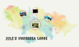 Jule´s Undersea Lodge