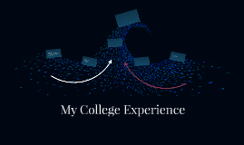 My College Experience