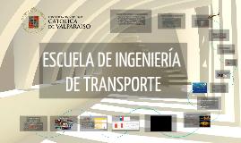 Difusión Escuela de Ingeniería de Transporte